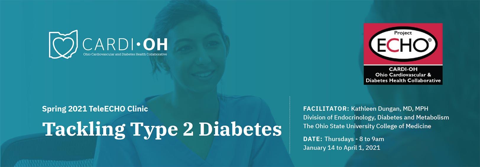 Cardi-OH ECHO Spring 2021 Tackling Type 2 Diabetes